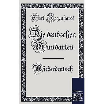 Die Deutschen Mundarten par Regenhardt & Carl