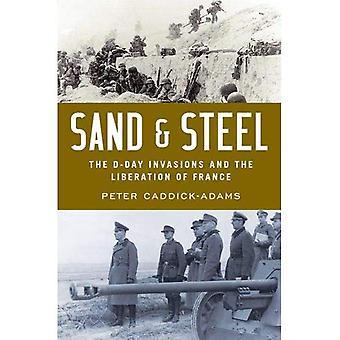 Sand und Stahl: Die D-Day Invasion und die Befreiung Frankreichs