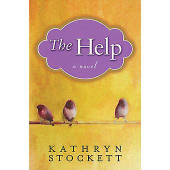 The Help by Kathryn Stockett - 9780399155345 Book