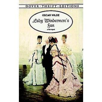 Lady Windermere's Fan (New edition) by Oscar Wilde - 9780486400785 Bo