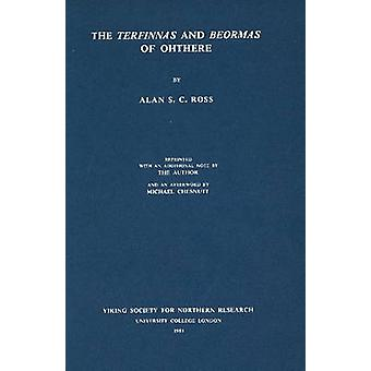 Terfinnas and Beormas of Ohthere (2nd Revised edition) by Alan S.C. R