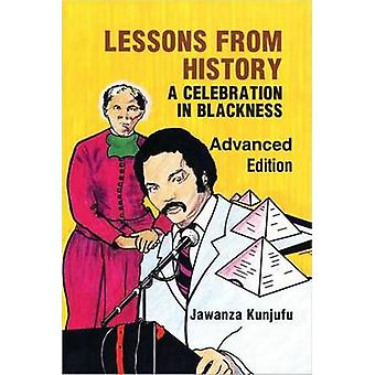 Lessons from History - A Celebration in Blackness (Jr-Sr High ed 1st e
