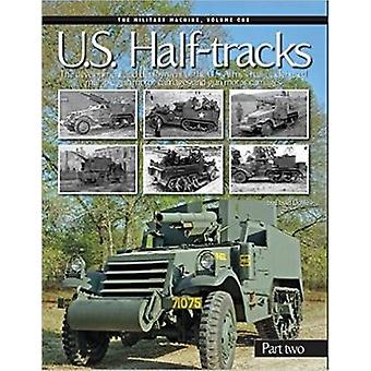 U.S Half Tracks - Part 2 by David Doyle - 9780986112744 Book