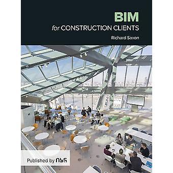 BIM for Construction Clients - Driving Strategic Value Through Digital