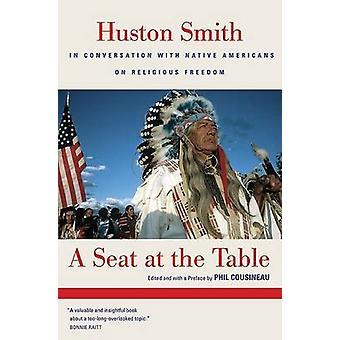 Siedzenie przy stole - Smith Huston w rozmowie z rodzimej Ameryce