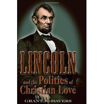 Lincoln &; la politica