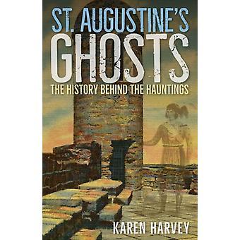 St. Augustines Ghosts by Karen Harvey