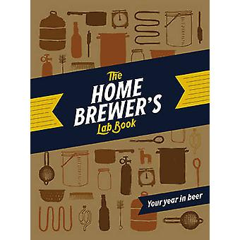 The Home Brewers Lab Book by Chronicle Books