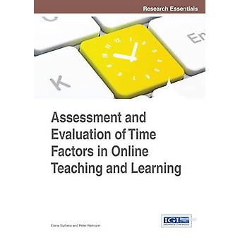 Assessment and Evaluation of Time Factors in Online Teaching and Learning by Barbera
