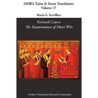 Richard Carew The Examination of Mens Wits by Sumillera & Rocio G.