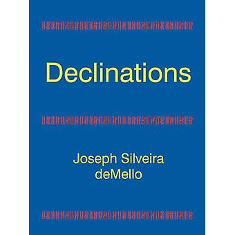 Declinations by deMello & Joseph Silveira