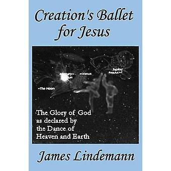 Creations Ballet for Jesus by Lindemann & James