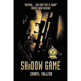SHADOW GAME by Sollerh & Darryl