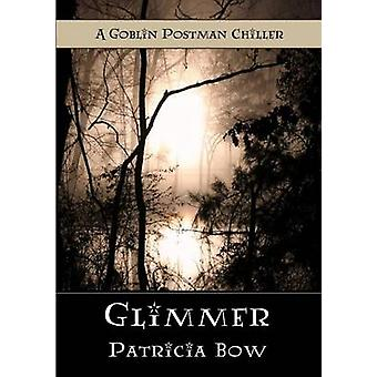 Glimmer by Bow & Patricia
