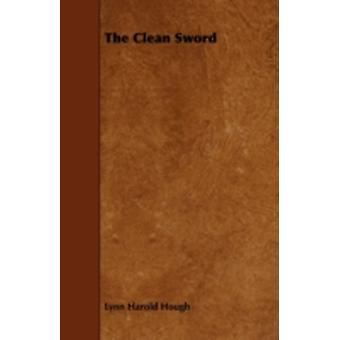 The Clean Sword by Hough & Lynn Harold