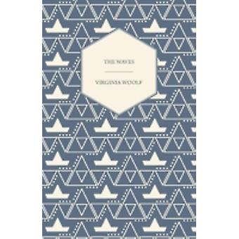 The Waves by Woolf & Virginia