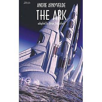 The Ark by Arnyvelde & Andre