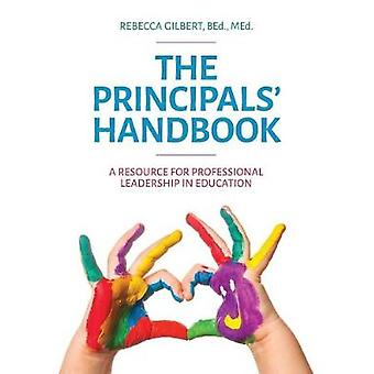 The Principals Handbook by Gilbert & Rebecca