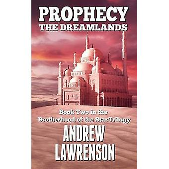 Prophecy The Dreamlands by Lawrenson & Andrew