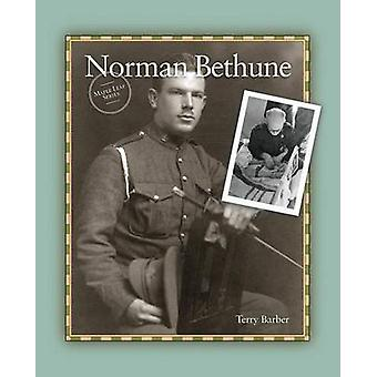 Norman Bethune by Barber & Terry