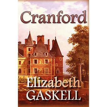 Cranford by Gaskell & Elizabeth Cleghorn