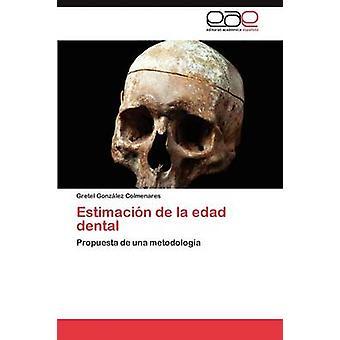 Estimacin de la edad dentaire par Gonzlez Colmenares Gretel