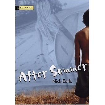 After Summer by Nick Earls - 9780618457816 Book