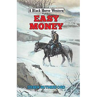 Easy Money by Derek Rutherford - 9780719828935 Book