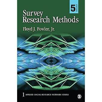 Survey Research Methods von Floyd J. Fowler - 9781452259000 Buch
