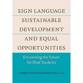 Sign Language - Sustainable Development - and Equal Opportunities - En