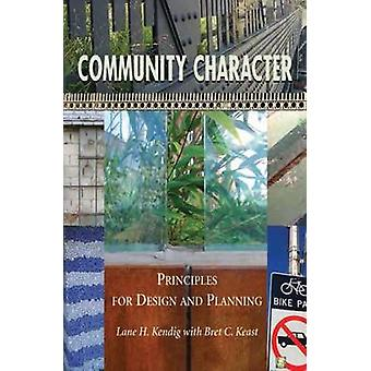 Community Character (2nd) by Lane H. Kendig - 9781597266956 Book