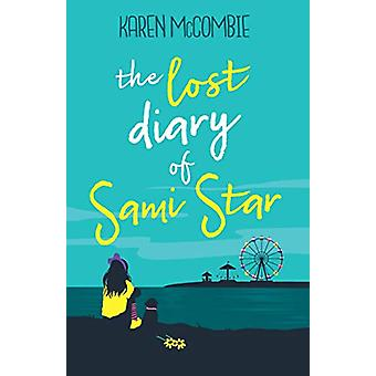 The Lost Diary of Sami Star - 9781781128169 Book