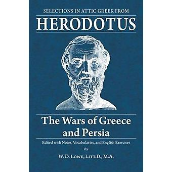 Wars of Greece and Persia by Herodotus - 9780865160545 Book
