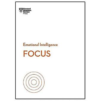 Focus (HBR Emotional Intelligence Series) by Harvard Business Review