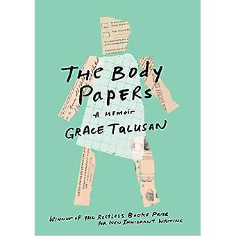 The Body Papers by Grace Talusan - 9781632061836 Book