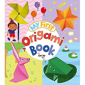 My First Origami Book by Belinda Webster - 9781788287098 Book