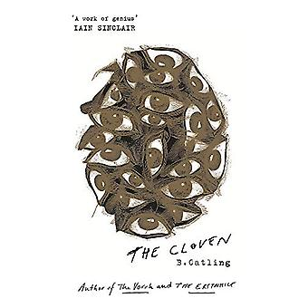 The Cloven - Book Three in the Vorrh Trilogy by Brian Catling - 978147