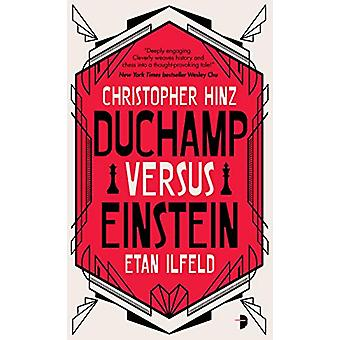 Duchamp Versus Einstein by Christopher Hinz - 9780857668349 Book