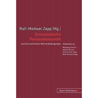 Systematische Personalauswahl - Und Ihre Rechtlichen Rahmenbedingungen