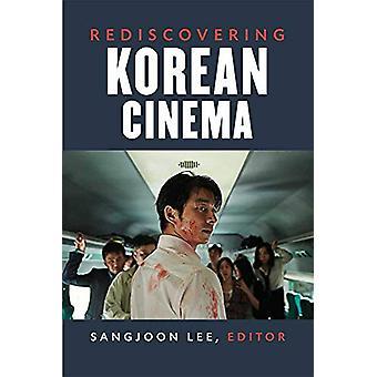 Rediscovering Korean Cinema by Sangjoon Lee - 9780472054299 Book