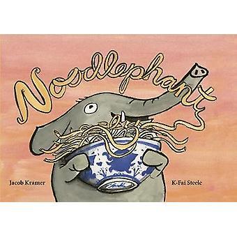 Noodlephant by Jacob Kramer - 9781592702664 Book