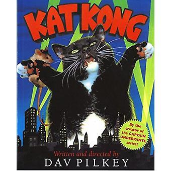 Kat Kong digerir por Dav Pilkey
