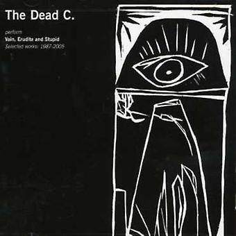 Dead C - Erudite & Stupid: Selected Works 1987-2005 [CD] USA import