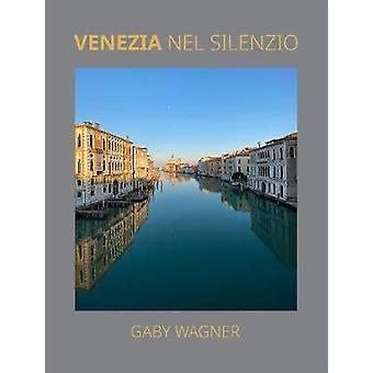 Venezia Nel Silenzio