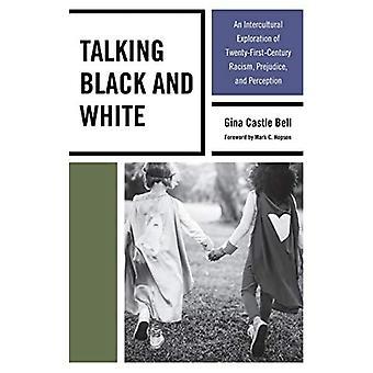 Talking Black and White: Een interculturele verkenning van eenentwintigste-eeuwse racisme, vooroordelen en perceptie