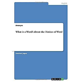 Hva er et ord? Om begrepet ord