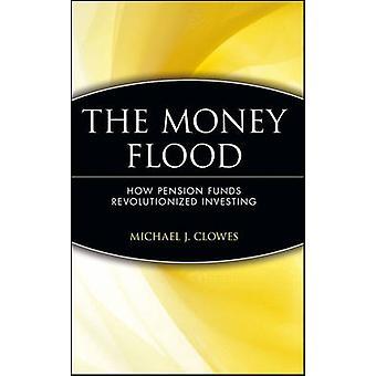 Rahatulva - Kuinka eläkerahastot mullistivat Michaen sijoittamisen