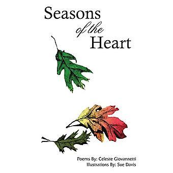 Seasons of the Heart by Celeste Giovannetti - 9781420816884 Book