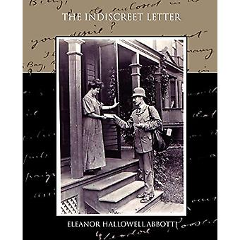 The Indiscreet Letter by Eleanor Hallowell Abbott - 9781438533698 Book