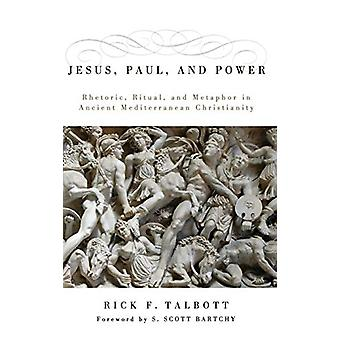 Jesus - Paul - and Power by Rick F Talbott - 9781498210324 Book